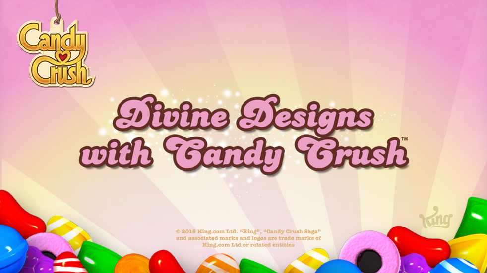 Divine! Designs with Candy Crush